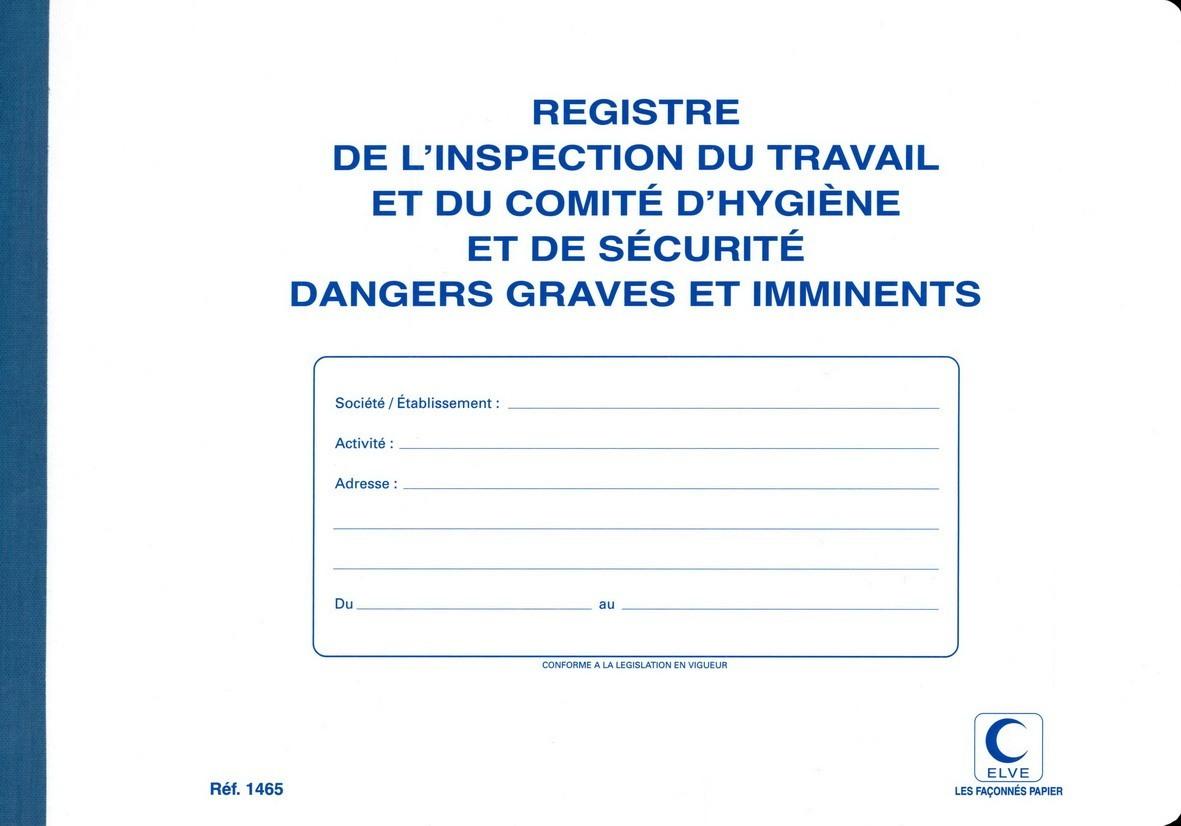 Registre de l 39 inspection du travail et chsct elve 1465 gestion des risques du personnel az - Inspection du travail bourges ...